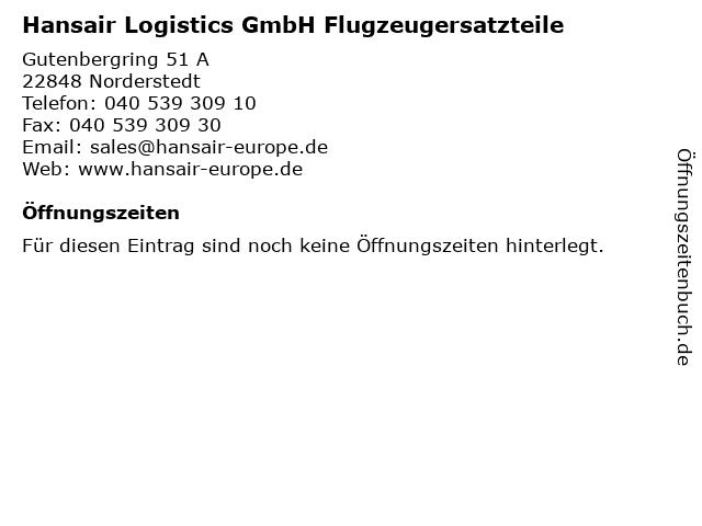 Hansair Logistics GmbH Flugzeugersatzteile in Norderstedt: Adresse und Öffnungszeiten