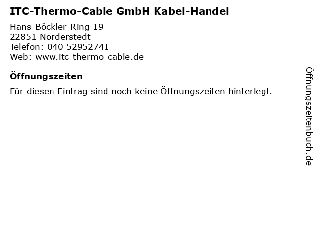 ITC-Thermo-Cable GmbH Kabel-Handel in Norderstedt: Adresse und Öffnungszeiten