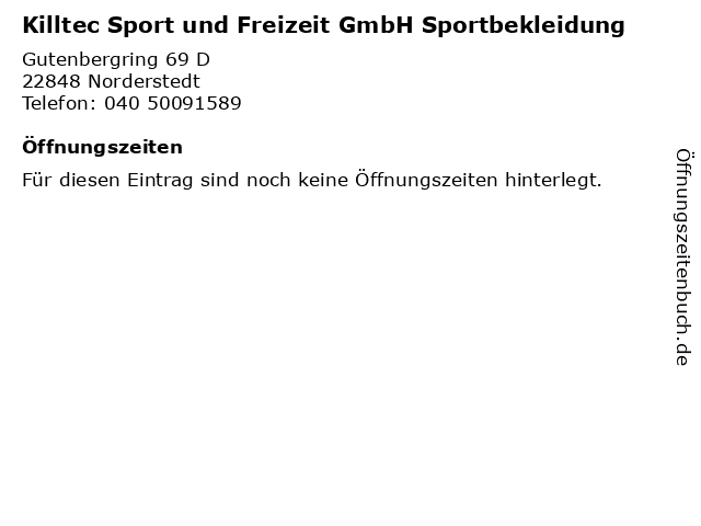 Killtec Sport und Freizeit GmbH Sportbekleidung in Norderstedt: Adresse und Öffnungszeiten