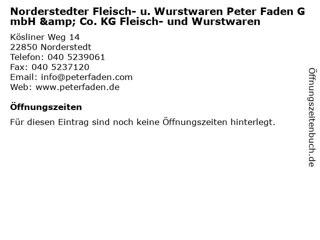 Norderstedter Fleisch- u. Wurstwaren Peter Faden GmbH & Co. KG Fleisch- und Wurstwaren in Norderstedt: Adresse und Öffnungszeiten