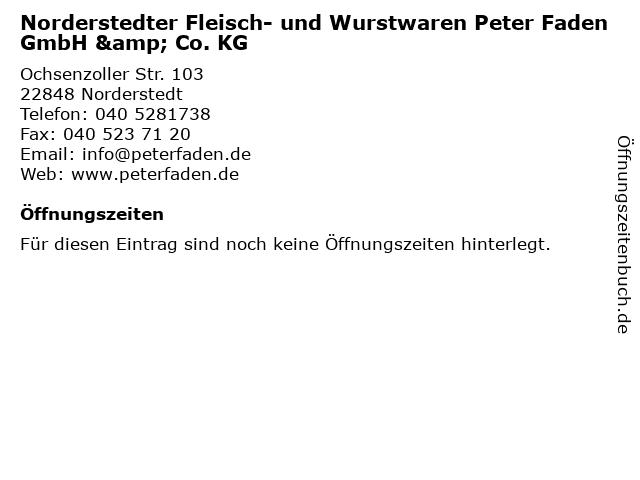 Norderstedter Fleisch- und Wurstwaren Peter Faden GmbH & Co. KG in Norderstedt: Adresse und Öffnungszeiten