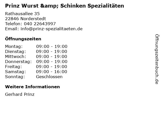 Prinz Wurst & Schinken Spezialitäten in Norderstedt: Adresse und Öffnungszeiten