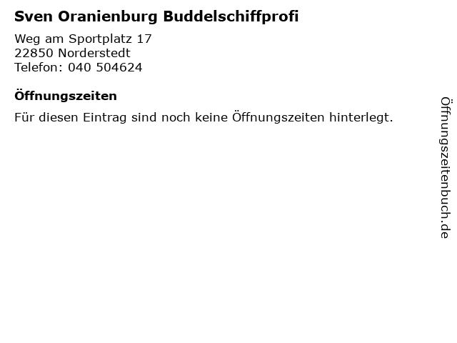Sven Oranienburg Buddelschiffprofi in Norderstedt: Adresse und Öffnungszeiten