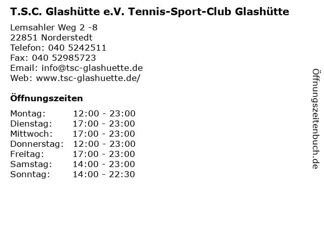 T.S.C. Glashütte e.V. Tennis-Sport-Club Glashütte in Norderstedt: Adresse und Öffnungszeiten