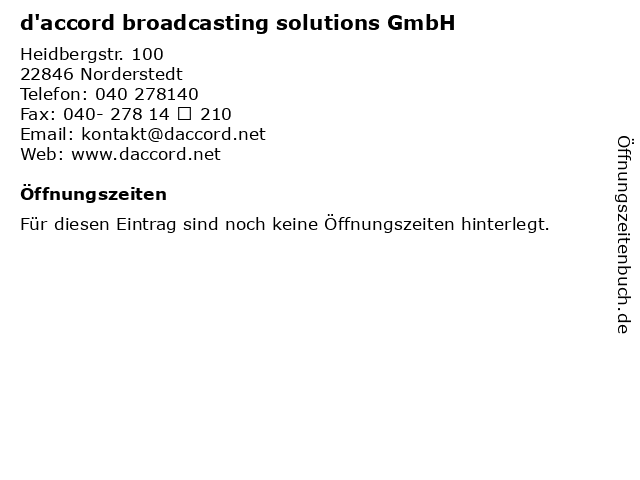 d'accord broadcasting solutions GmbH in Norderstedt: Adresse und Öffnungszeiten