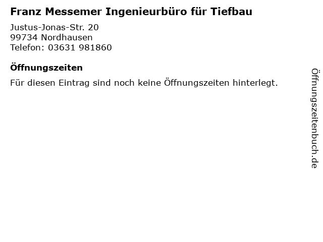 Franz Messemer Ingenieurbüro für Tiefbau in Nordhausen: Adresse und Öffnungszeiten