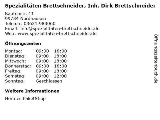 Spezialitäten Brettschneider, Inh. Dirk Brettschneider in Nordhausen: Adresse und Öffnungszeiten
