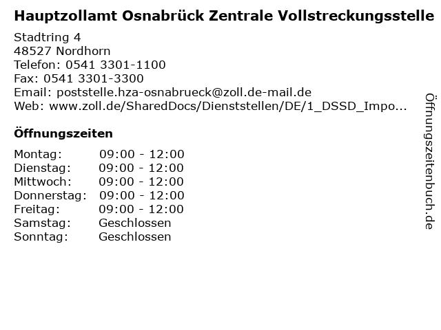 Hauptzollamt Osnabrück Zentrale Vollstreckungsstelle in Nordhorn: Adresse und Öffnungszeiten