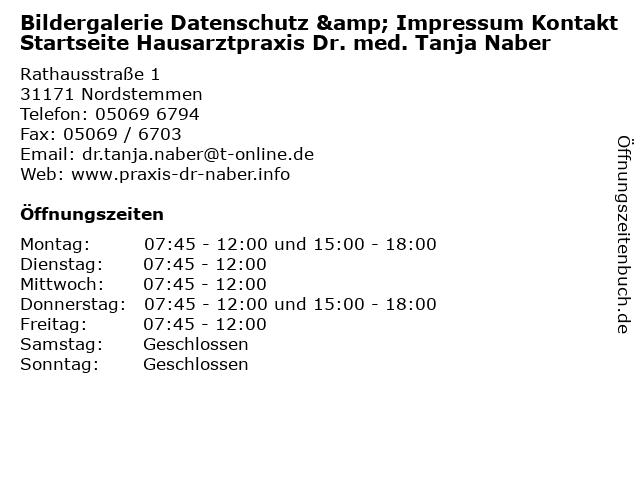 Bildergalerie Datenschutz & Impressum Kontakt Startseite Hausarztpraxis Dr. med. Tanja Naber in Nordstemmen: Adresse und Öffnungszeiten