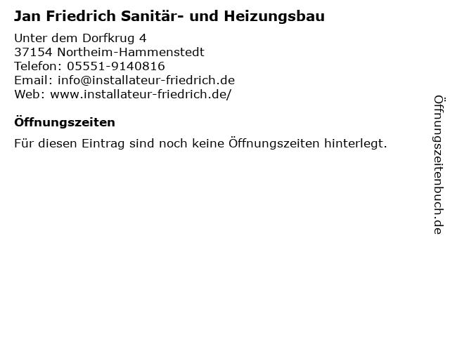 Jan Friedrich Sanitär- und Heizungsbau in Northeim-Hammenstedt: Adresse und Öffnungszeiten
