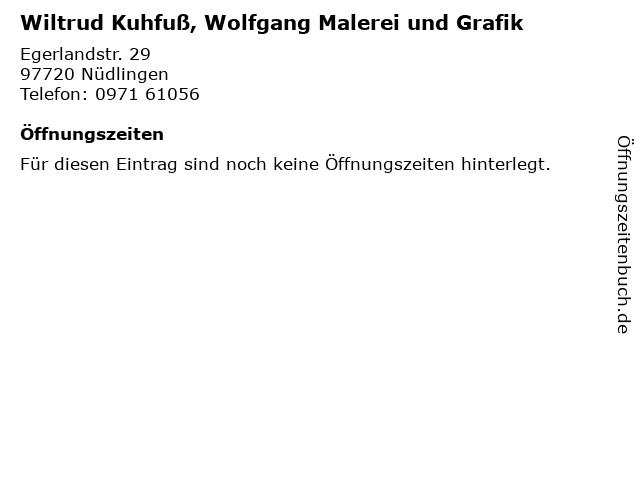 Wiltrud Kuhfuß, Wolfgang Malerei und Grafik in Nüdlingen: Adresse und Öffnungszeiten