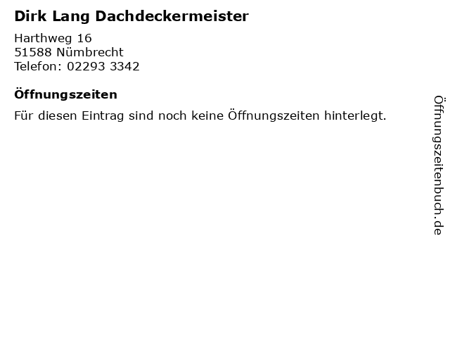 Dirk Lang Dachdeckermeister in Nümbrecht: Adresse und Öffnungszeiten