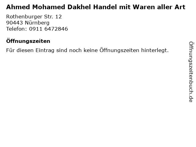 Ahmed Mohamed Dakhel Handel mit Waren aller Art in Nürnberg: Adresse und Öffnungszeiten