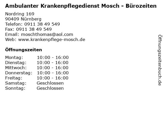 Ambulanter Krankenpflegedienst Mosch - Bürozeiten in Nürnberg: Adresse und Öffnungszeiten