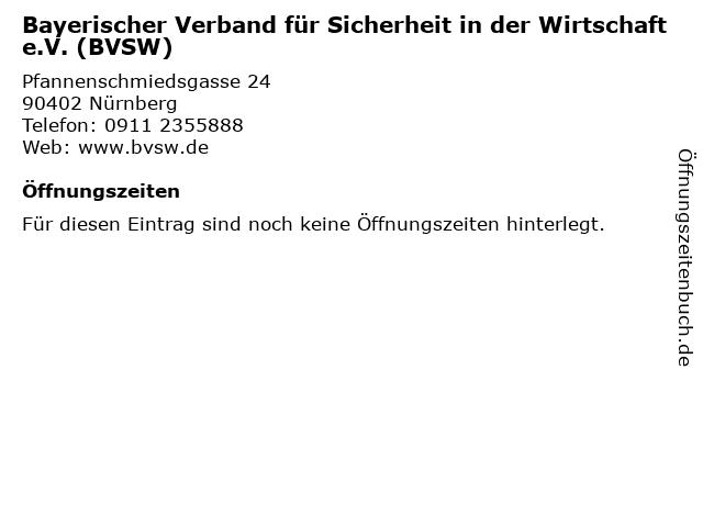 Bayerischer Verband für Sicherheit in der Wirtschaft e.V. (BVSW) in Nürnberg: Adresse und Öffnungszeiten