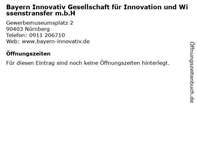 Bayern Innovativ Gesellschaft für Innovation und Wissenstransfer m.b.H in Nürnberg: Adresse und Öffnungszeiten