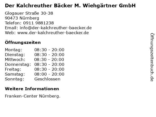 Der Kalchreuther Bäcker M. Wiehgärtner GmbH in Nürnberg: Adresse und Öffnungszeiten