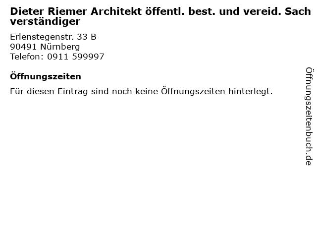 Dieter Riemer Architekt öffentl. best. und vereid. Sachverständiger in Nürnberg: Adresse und Öffnungszeiten