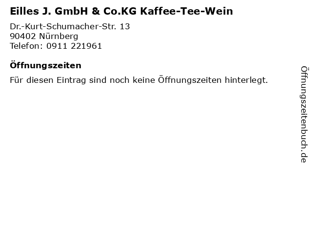 Eilles J. GmbH & Co.KG Kaffee-Tee-Wein in Nürnberg: Adresse und Öffnungszeiten