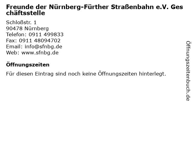 Freunde der Nürnberg-Fürther Straßenbahn e.V. Geschäftsstelle in Nürnberg: Adresse und Öffnungszeiten