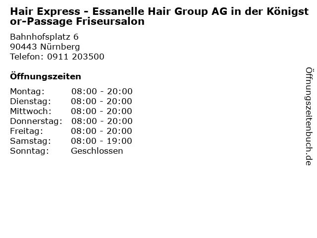 Hair Express - Essanelle Hair Group AG in der Königstor-Passage Friseursalon in Nürnberg: Adresse und Öffnungszeiten
