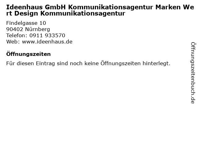 Ideenhaus GmbH Kommunikationsagentur Marken Wert Design Kommunikationsagentur in Nürnberg: Adresse und Öffnungszeiten