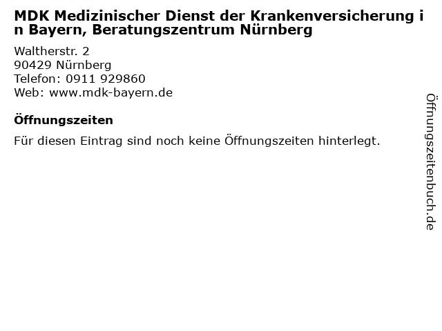 MDK Medizinischer Dienst der Krankenversicherung in Bayern, Beratungszentrum Nürnberg in Nürnberg: Adresse und Öffnungszeiten