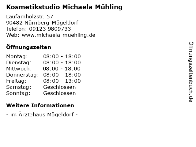 Kosmetikstudio Michaela Mühling in Nürnberg-Mögeldorf: Adresse und Öffnungszeiten