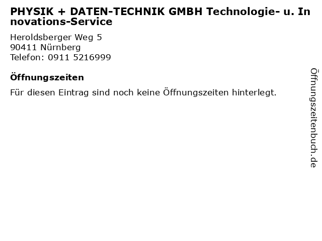 PHYSIK + DATEN-TECHNIK GMBH Technologie- u. Innovations-Service in Nürnberg: Adresse und Öffnungszeiten