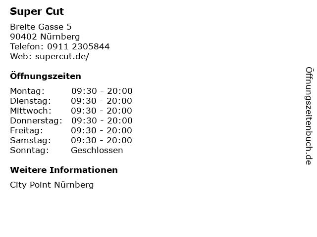 Super Cut in Nürnberg: Adresse und Öffnungszeiten