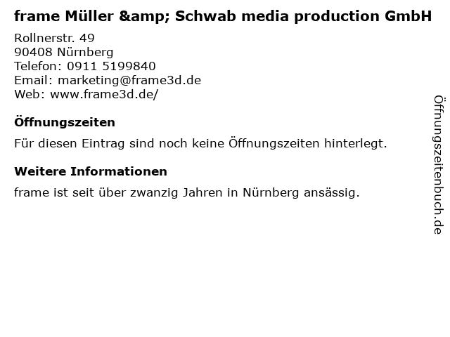frame Müller & Schwab media production GmbH in Nürnberg: Adresse und Öffnungszeiten