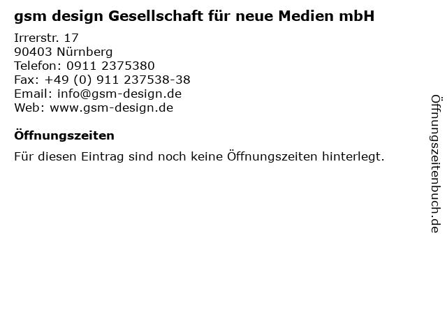 gsm design Gesellschaft für neue Medien mbH in Nürnberg: Adresse und Öffnungszeiten