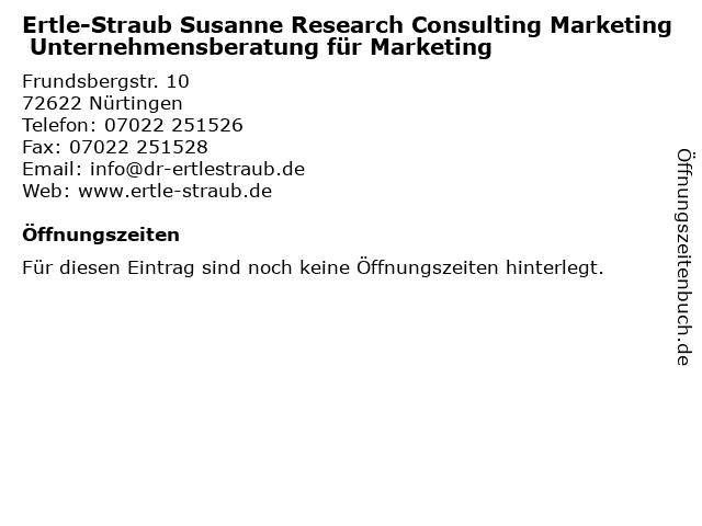 Ertle-Straub Susanne Research Consulting Marketing Unternehmensberatung für Marketing in Nürtingen: Adresse und Öffnungszeiten