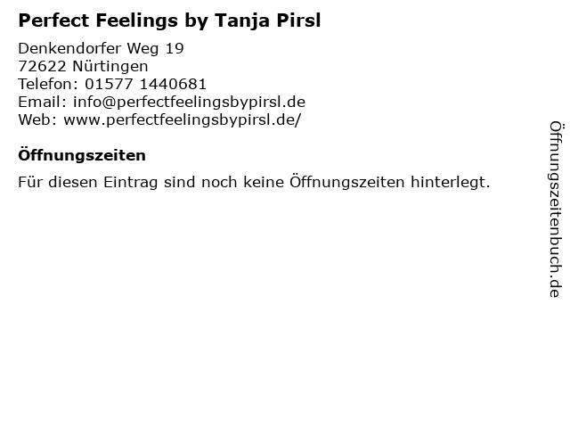 Perfect Feelings by Tanja Pirsl in Nürtingen: Adresse und Öffnungszeiten