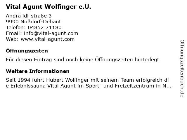 Vital Agunt Wolfinger e.U. in Nußdorf-Debant: Adresse und Öffnungszeiten