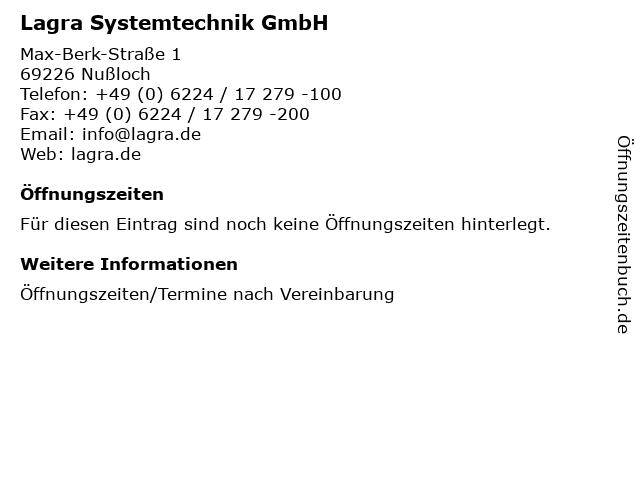 Lagra Systemtechnik GmbH in Nußloch: Adresse und Öffnungszeiten