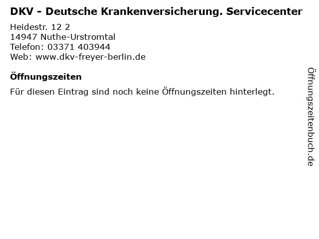 DKV - Deutsche Krankenversicherung. Servicecenter in Nuthe-Urstromtal: Adresse und Öffnungszeiten