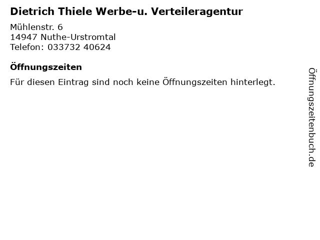 Dietrich Thiele Werbe-u. Verteileragentur in Nuthe-Urstromtal: Adresse und Öffnungszeiten