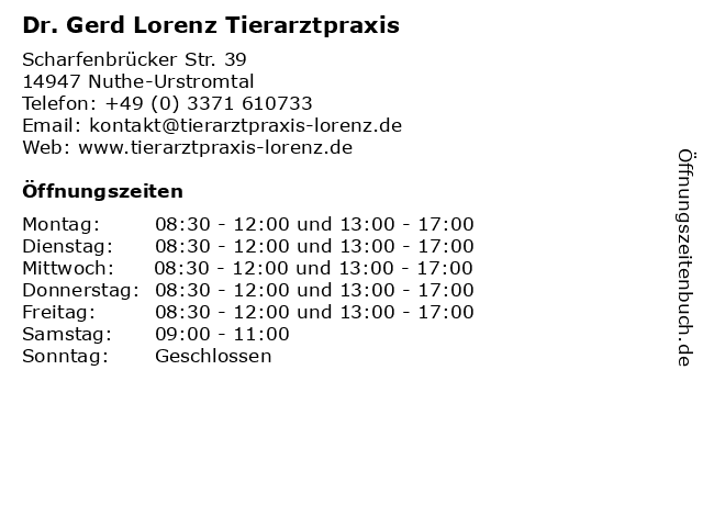 Dr. Gerd Lorenz Tierarztpraxis in Nuthe-Urstromtal: Adresse und Öffnungszeiten