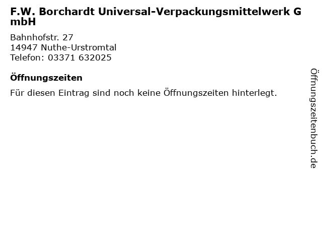 F.W. Borchardt Universal-Verpackungsmittelwerk GmbH in Nuthe-Urstromtal: Adresse und Öffnungszeiten
