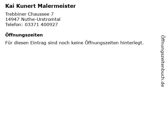Kai Kunert Malermeister in Nuthe-Urstromtal: Adresse und Öffnungszeiten