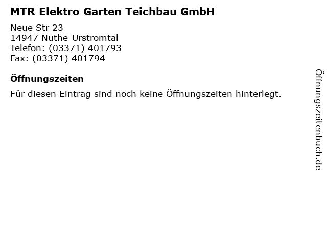 MTR Elektro Garten Teichbau GmbH in Nuthe-Urstromtal: Adresse und Öffnungszeiten