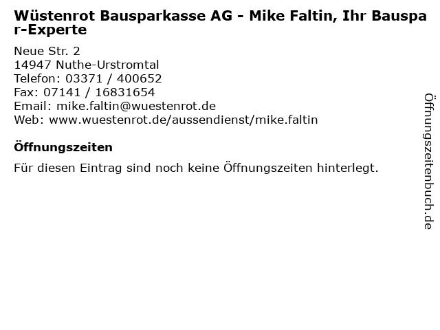 Wüstenrot Bausparkasse AG - Mike Faltin, Ihr Bauspar-Experte in Nuthe-Urstromtal: Adresse und Öffnungszeiten