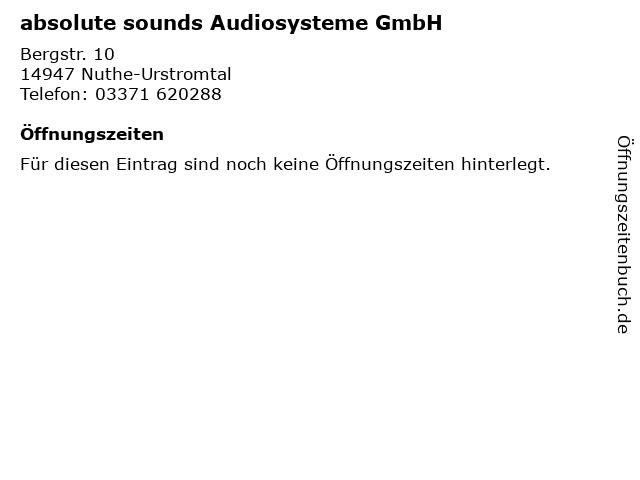 absolute sounds Audiosysteme GmbH in Nuthe-Urstromtal: Adresse und Öffnungszeiten