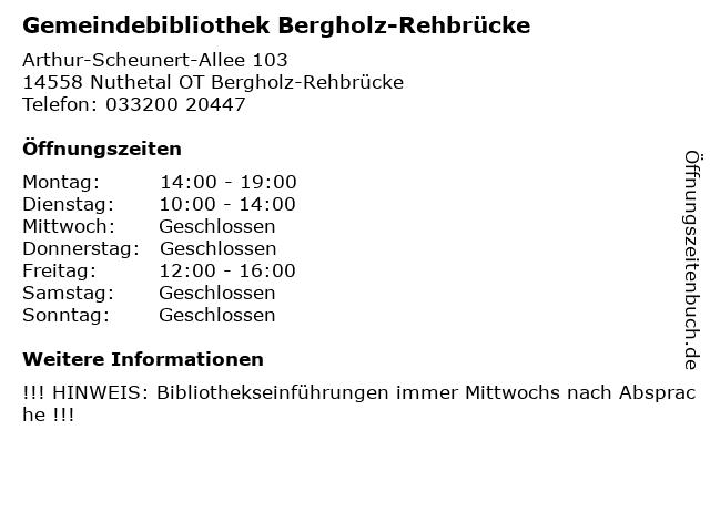 Gemeindebibliothek Bergholz-Rehbrücke in Nuthetal OT Bergholz-Rehbrücke: Adresse und Öffnungszeiten