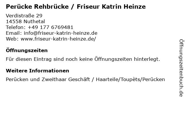 Perücke Rehbrücke / Friseur Katrin Heinze in Nuthetal: Adresse und Öffnungszeiten