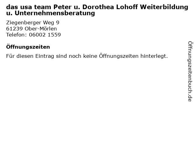 das usa team Peter u. Dorothea Lohoff Weiterbildung u. Unternehmensberatung in Ober-Mörlen: Adresse und Öffnungszeiten