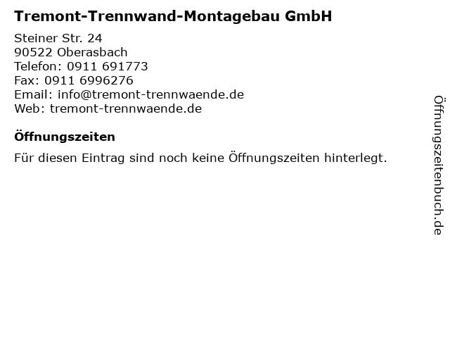 Tremont-Trennwand-Montagebau GmbH in Oberasbach: Adresse und Öffnungszeiten