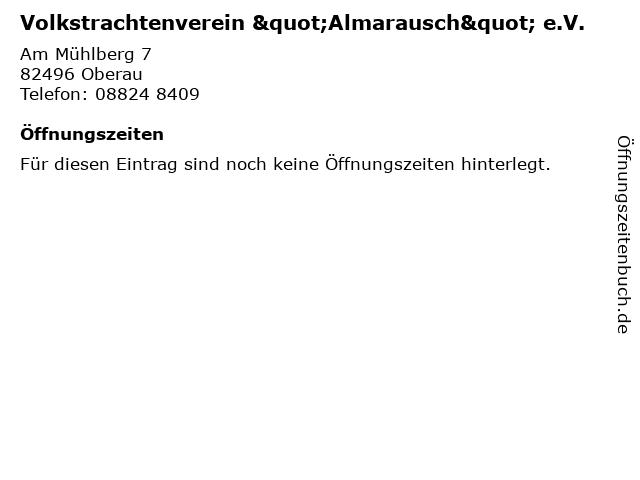 """Volkstrachtenverein """"Almarausch"""" e.V. in Oberau: Adresse und Öffnungszeiten"""