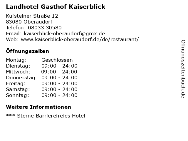 Landhotel Gasthof Kaiserblick in Oberaudorf: Adresse und Öffnungszeiten